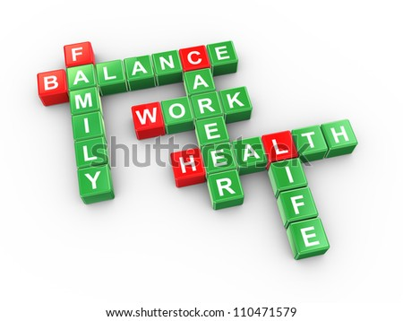 3d illustration of crossword of balancing work and life concept