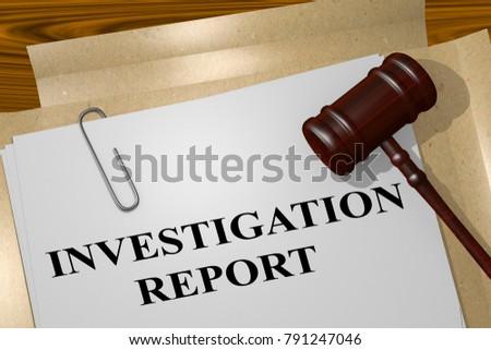 3D illustration of INVESTIGATION REPORT title on legal document
