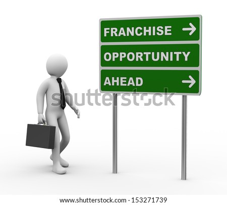 3d illustration of man and green roadsign of franchise opportunity ahead. 3d rendering of human people character.