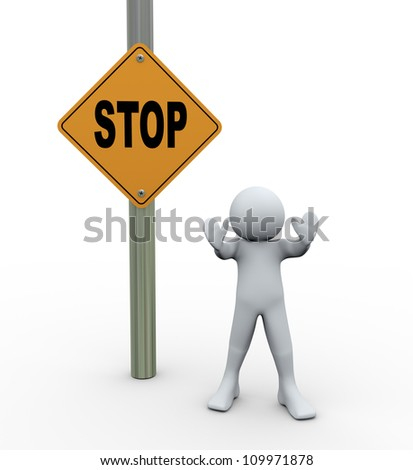 3d Illustration of man standing near stop road sign. 3d rendering of human character