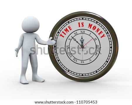 3d illustration of man wth clock with words time is money. 3d rendering of human character