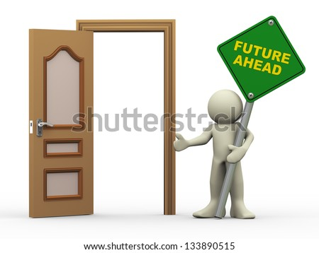 3d illustration of person holding future ahead roadsign with open door.  3d rendering of people human character.