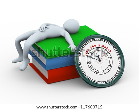 3d illustration of person sleeping on stack of books and clock with text time for a break.  3d rendering of human character.