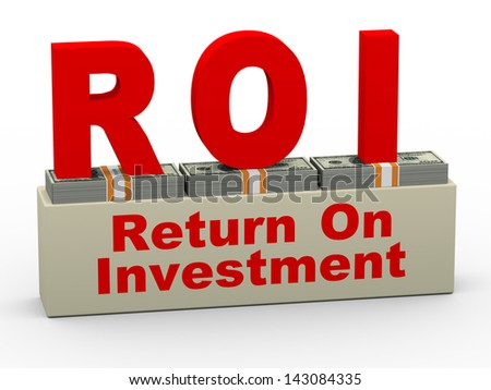 3d illustration of roi - return on investment on dollar packs