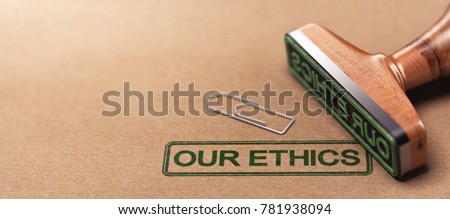 3D illustration of rubber stamp over paper background with the text our ethics. Business moral principles concept Stock photo ©