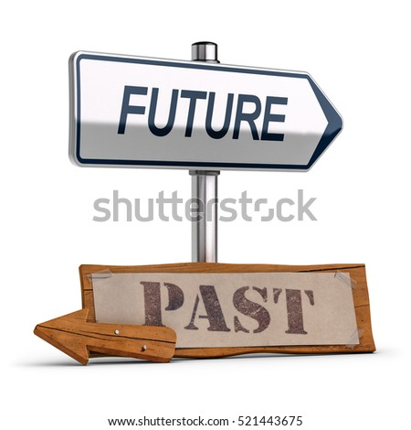 3D illustration of two road signs the first one is modern with the text future and the second one is an old wooden sign with the word past. Business concept of vision and evolution.