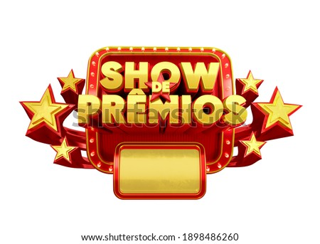3D label for advertising campaign in Brazil. The phrase Show de prêmios means Awards Show. Label in red with yellow. 3D Illustration. Foto stock ©