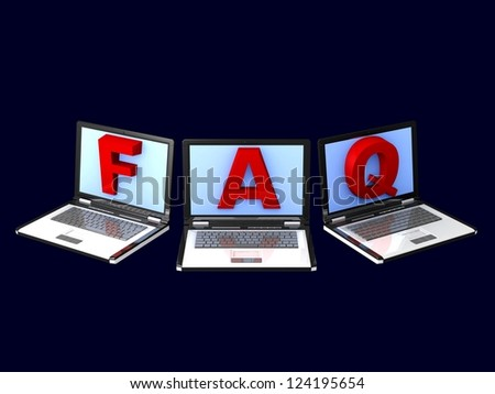 """3d laptops. notebookwith the words on the screen """" FAQ """" screen isolated on background"""