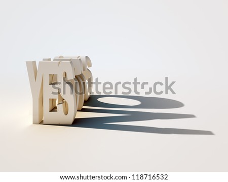 3D letters forming the word YES casting a contradicting shadow of the word NO.