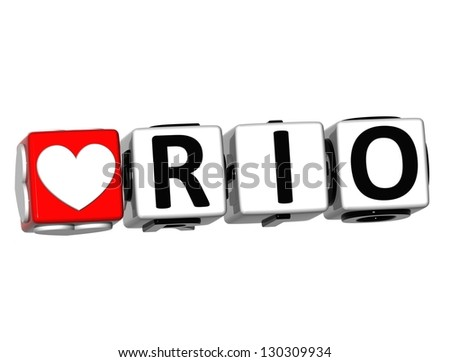 3D Love Rio Button Click Here Block Text over white background