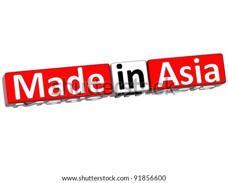 3D Made in Asia over white background