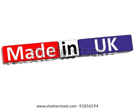 3D Made in  United Kingdom over white background