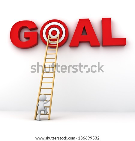3D Man climbing ladder to the red target in word goal , Business goal concept