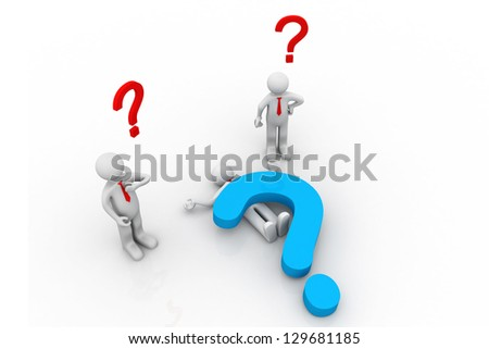 3d man Stuck under a question mark. Tow people  thinking