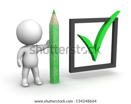 3D Man with Pencil and huge 3D Check Mark