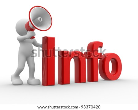 Simbol Telefon http://www.shutterstock.com/pic-93370420/stock-photo--d-people-human-character-person-with-a-megaphone-and-word-quot-info-quot-d-render.html