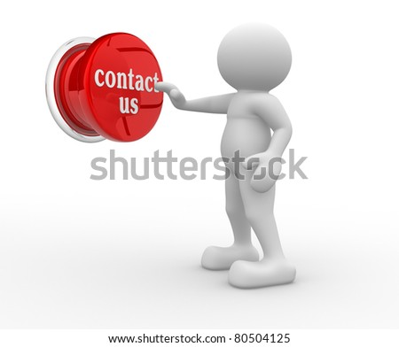"3d people- human character pressing a button ""contact-us"" - This is a 3d render illustration"