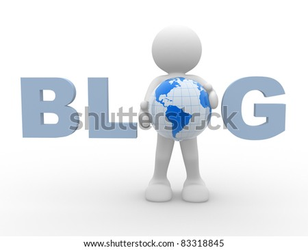 3d people - human character with text '' Blog''. 3d render illustration