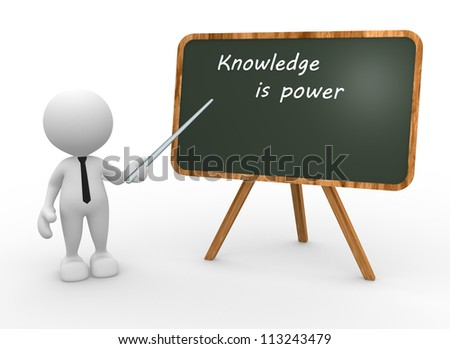 """3d people - man, person backboard with words """"knowledge is power""""."""