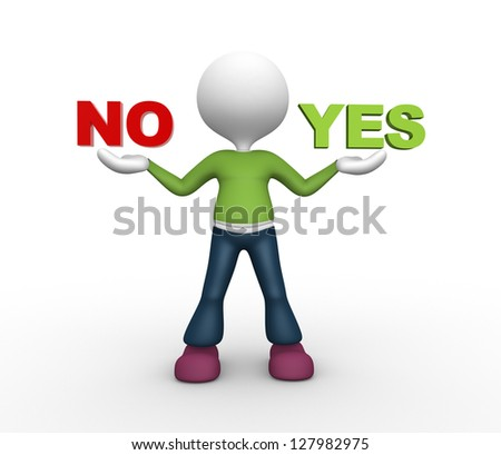 "3d people - man, person presents ""yes"" and ""no"" words"