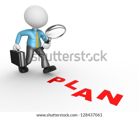 "3d people - man, person with a magnifying glass and word ""plan"". Businessman"