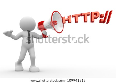 "3d people - man, person with a megaphone and word ""http"". Communication concept"