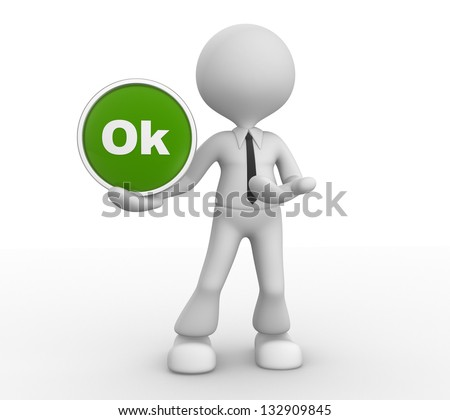 "3d people - man, person with button "" OK"""