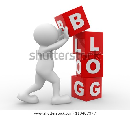 "3d people - man, person with cubes and word "" blog"""