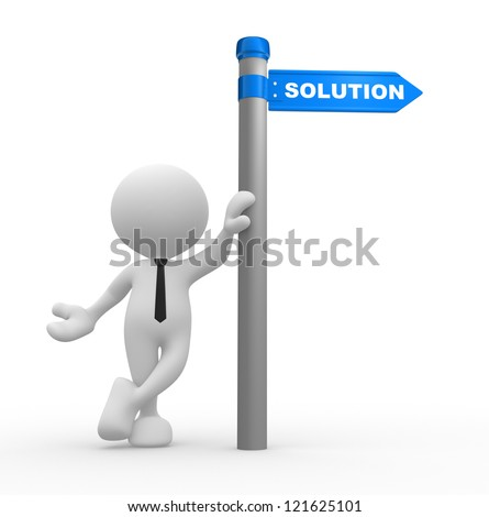 3d people - man, person with directional sign and word Solution