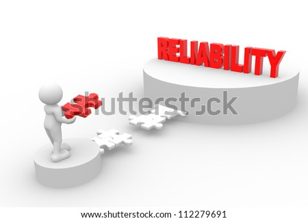 "3d people - man, person with pieces of puzzle and word "" reliability ""."