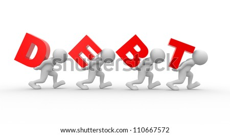 "3d people - men, person carrying word ""debt"" on his back. Debt concept."