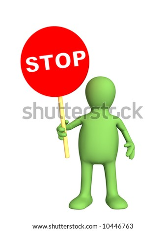 3d person - puppet,  holding in a hand sign stop. Objects over white