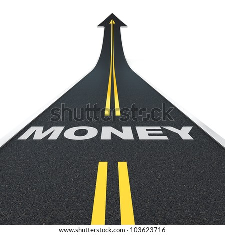 3D render of arrow road with money letters