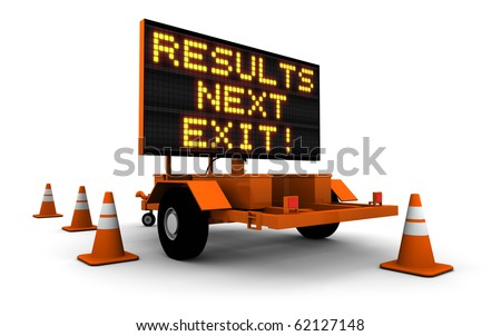 3D render of construction sign message board and cones. Next exit... Results!