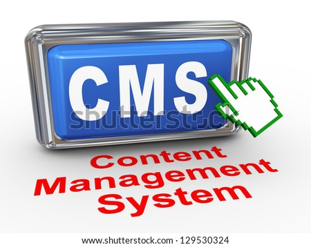 3d render of hand cursor pointer click on button with phrase cms - content management system