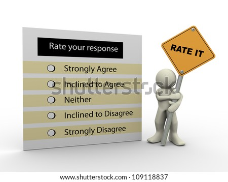 3d render of man holding rate it road sign and response questionnaire. 3d illustration of human character