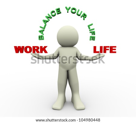 3d render of man holding work and life word. 3d illustration of human character.