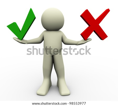 3d render of man with correct and wrong symbols. illustration of human character