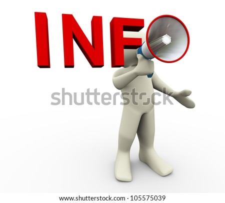 3d render of man with info megaphone. 3d illustration of human character