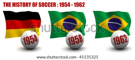 3D render of the teams that won the world's premier soccer tournament from 1954 to 1962. Flag and ball depicted. Seven images in total in this series