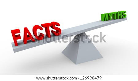 3d render of word facts and myths on balance scale.
