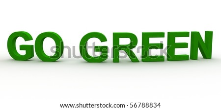 3D Rendered  Go Green word