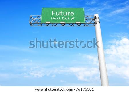 3D rendered Illustration. Highway Sign next exit Future.