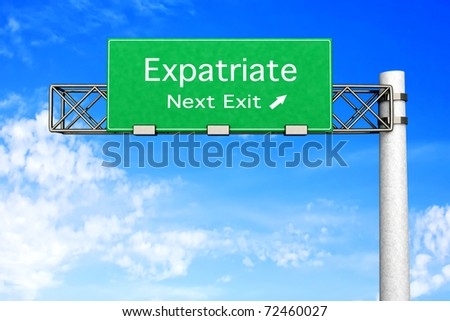 3D rendered Illustration. Highway Sign next exit to expatriation.