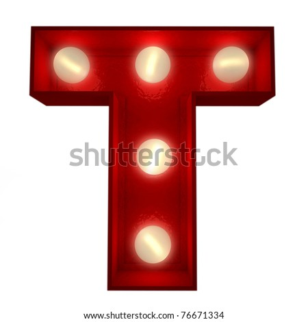 3D rendering of a glowing letter T ideal for show business signs