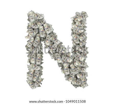 3d rendering of a large isolated large letter N made of many one hundred dollar bills. Money and bills. American currency. Alphabet and letters.