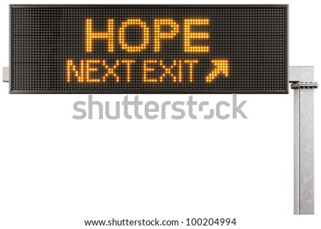 "3d rendering of a modern digital highway sign with ""HOPE"" written on it"