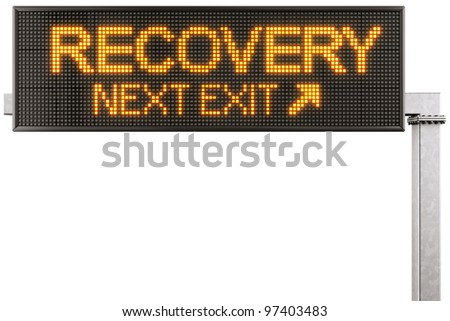 """3d rendering of a modern digital highway sign with """"RECOVERY"""" written on it"""