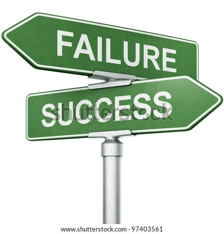 "3d rendering of signs with ""FAILURE"" and ""SUCCESS"" pointing in opposite directions"