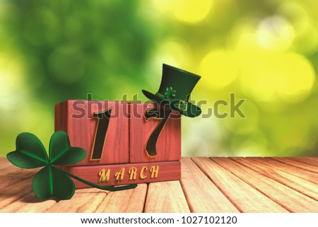 3d rendering of the block calendar 17 March for St Patrick's Day with green top hat and shamrock on wooden floor with green nature bokeh background.
